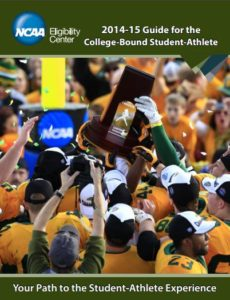 NCAA Guide for the college bound student athlete